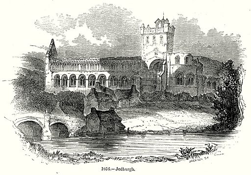 Jedburgh. Illustration from Old England, A Pictorial Museum edited by Charles Knight (James Sangster & Co, c 1845).
