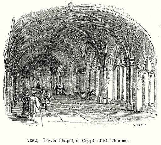 Lower Chapel, or Crypt of St. Thomas. Illustration from Old England, A Pictorial Museum edited by Charles Knight (James Sangster & Co, c 1845).