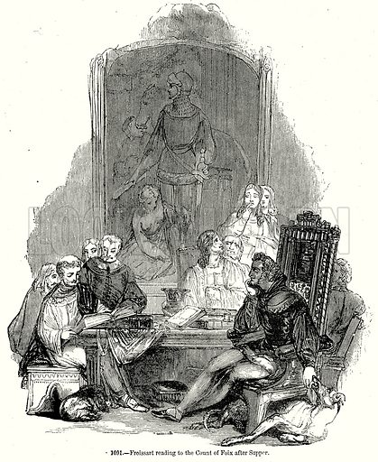 Froissart reading to the Count of Foix after Supper. Illustration from Old England, A Pictorial Museum edited by Charles Knight (James Sangster & Co, c 1845).