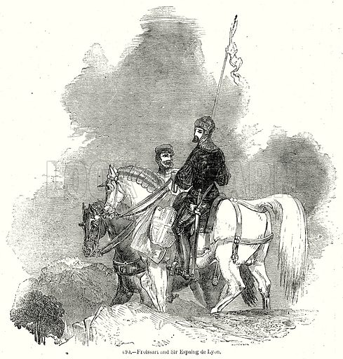 Froissart and Sir Espaing de Lyon. Illustration from Old England, A Pictorial Museum edited by Charles Knight (James Sangster & Co, c 1845).