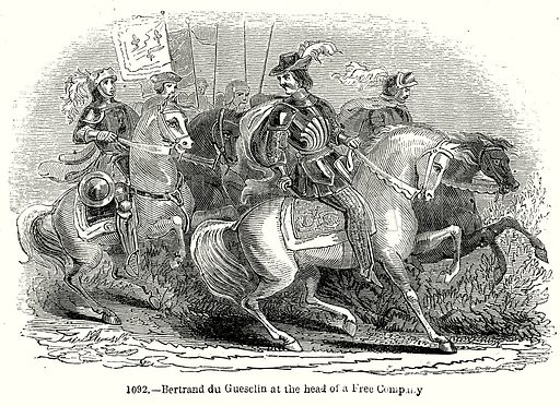 Bertrand du Guesclin at the head of a Free Company. Illustration from Old England, A Pictorial Museum edited by Charles Knight (James Sangster & Co, c 1845).