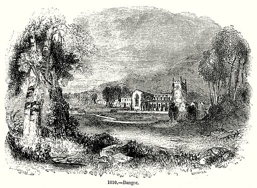Bangor. Illustration from Old England, A Pictorial Museum edited by Charles Knight (James Sangster & Co, c 1845).
