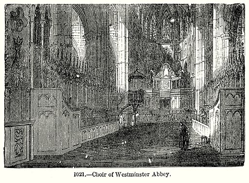 Choir of Westminster Abbey. Illustration from Old England, A Pictorial Museum edited by Charles Knight (James Sangster & Co, c 1845).
