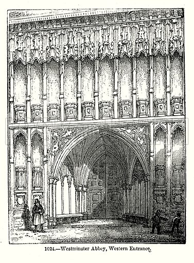 Westminster Abbey, Western Entrance. Illustration from Old England, A Pictorial Museum edited by Charles Knight (James Sangster & Co, c 1845).