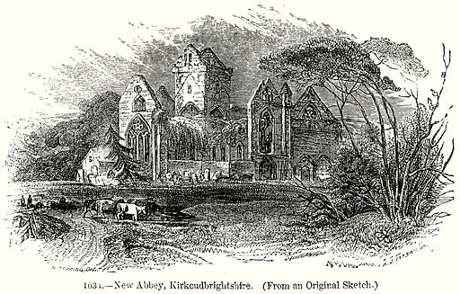 New Abbey, Kirkcudbrightshire. Illustration from Old England, A Pictorial Museum edited by Charles Knight (James Sangster & Co, c 1845).
