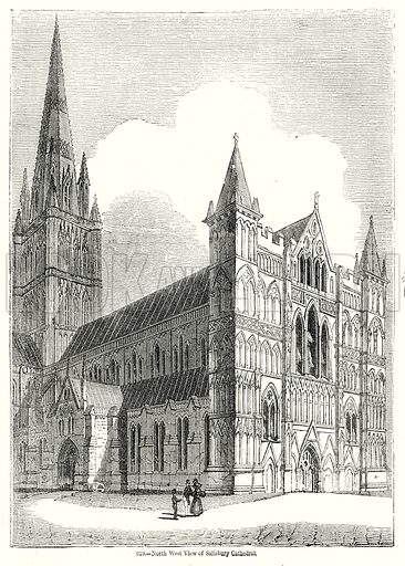 North West View of Salisbury Cathedral. Illustration from Old England, A Pictorial Museum edited by Charles Knight (James Sangster & Co, c 1845).
