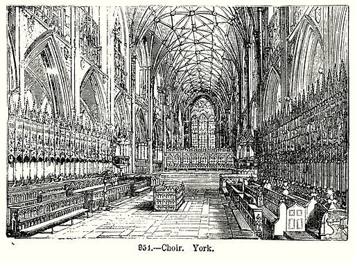 Choir, York. Illustration from Old England, A Pictorial Museum edited by Charles Knight (James Sangster & Co, c 1845).