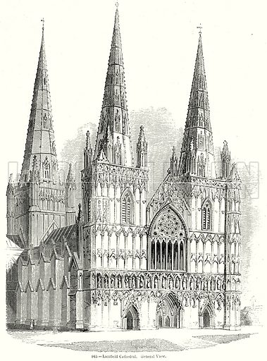 Linchfield Cathedral. General View. Illustration from Old England, A Pictorial Museum edited by Charles Knight (James Sangster & Co, c 1845).