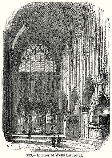 Interior of Wells Cathedral. Illustration from Old England, A Pictorial Museum edited by Charles Knight (James Sangster & Co, c 1845).