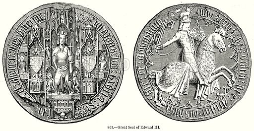 Great Seal of Edward III. Illustration from Old England, A Pictorial Museum edited by Charles Knight (James Sangster & Co, c 1845).