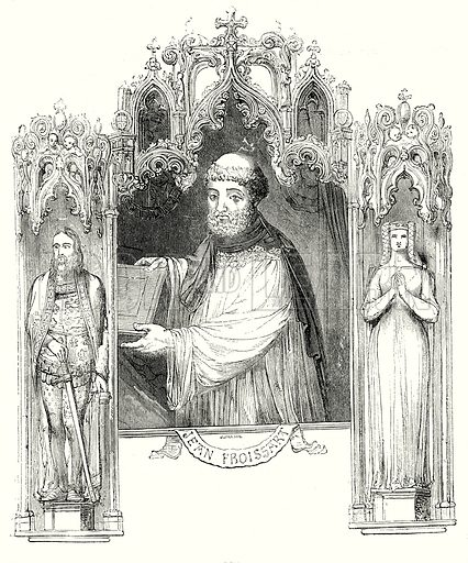 Jean Froissart. Illustration from Old England, A Pictorial Museum edited by Charles Knight (James Sangster & Co, c 1845).