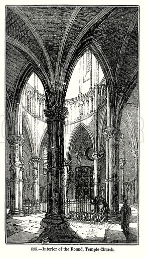 Interior of the Round, Temple Church. Illustration from Old England, A Pictorial Museum edited by Charles Knight (James Sangster & Co, c 1845).