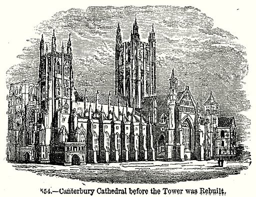 Canterbury Cathedral before the Tower was Rebuilt. Illustration from Old England, A Pictorial Museum edited by Charles Knight (James Sangster & Co, c 1845).