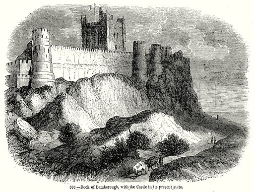 Rock of Bamborough, with the Castle in its Present State. Illustration from Old England, A Pictorial Museum edited by Charles Knight (James Sangster & Co, c 1845).