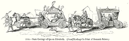 State Carriage of Queen Elizabeth. Illustration from Old England, A Pictorial Museum edited by Charles Knight (James Sangster & Co, c 1845).