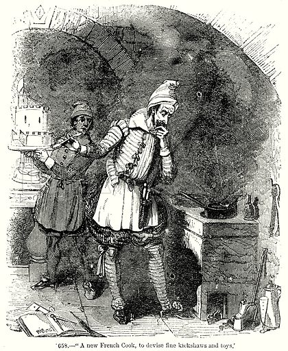 """A new French Cook, to devise fine Kickshaws and Toys."" Illustration from Old England, A Pictorial Museum edited by Charles Knight (James Sangster & Co, c 1845)."