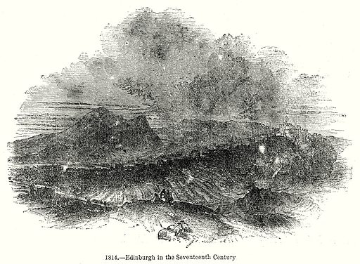 Edinburgh in the Seventeenth Century. Illustration from Old England, A Pictorial Museum edited by Charles Knight (James Sangster & Co, c 1845).