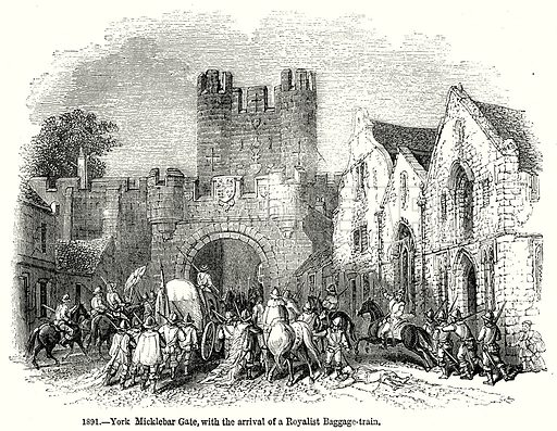 York Micklebar Gate, with the arrival of a Royalist Baggage-Train. Illustration from Old England, A Pictorial Museum edited by Charles Knight (James Sangster & Co, c 1845).