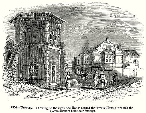 Uxbridge. Showing, to the right, the House (Called the Treaty House) in which the Commissioners held their Sittings. Illustration from Old England, A Pictorial Museum edited by Charles Knight (James Sangster & Co, c 1845).