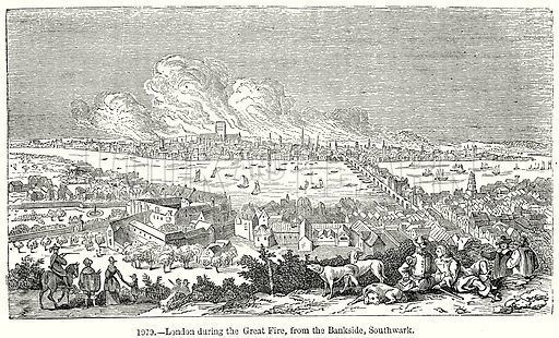 London during the Great Fire, from the Bankside, Southwark. Illustration from Old England, A Pictorial Museum edited by Charles Knight (James Sangster & Co, c 1845).