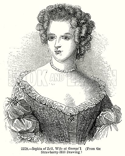 Sophia of Zell, Wife of George I. Illustration from Old England, A Pictorial Museum edited by Charles Knight (James Sangster & Co, c 1845).