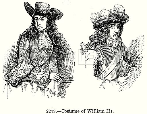 Costume of William III. Illustration from Old England, A Pictorial Museum edited by Charles Knight (James Sangster & Co, c 1845).