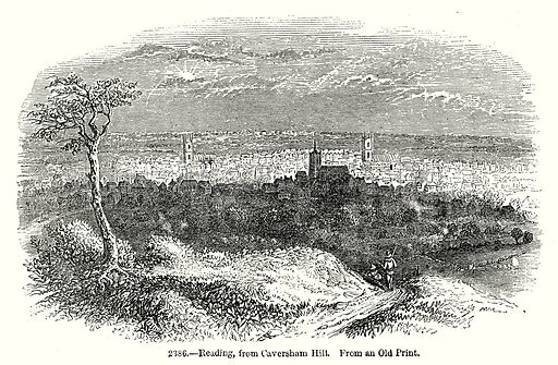 Reading, from Caversham Hill. Illustration from Old England, A Pictorial Museum edited by Charles Knight (James Sangster & Co, c 1845).