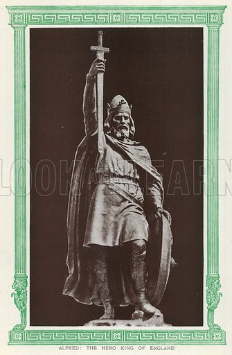Alfred: The Hero King of England. Illustration for Harmsworth History of the World (1907).