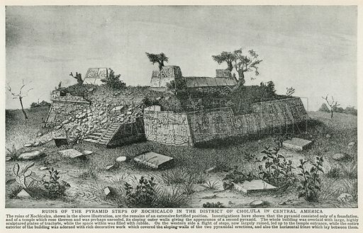 Ruins of the Pyramid Steps of Xochicalco in the District of Cholula in Central America. Illustration for Harmsworth History of the World (1907).