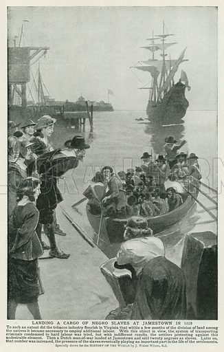Landing a Cargo of Negro Slaves at Jamestown in 1619. Illustration for Harmsworth History of the World (1907).