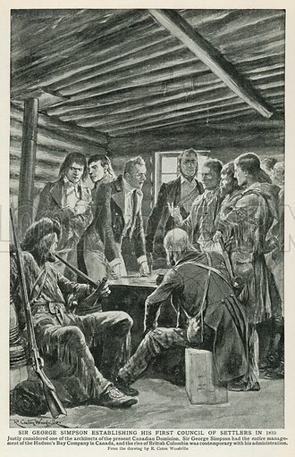 Sir George Simpson Establishing his First Council of Settlers in 1835. Illustration for Harmsworth History of the World (1907).