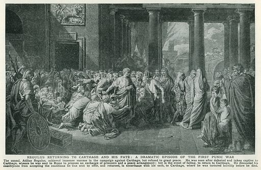 Regulus Returning to Carthage and his Fate: A Dramatic Episode of the First Punic War. Illustration for Harmsworth History of the World (1907).
