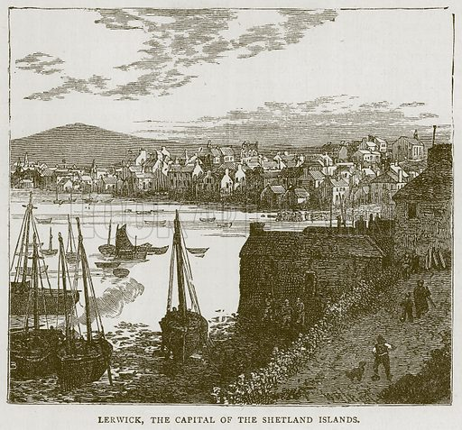Lerwick, the Capital of the Shetland Islands. Illustration for Picturesque Scotland by Francis Watt and Andrew Carter (Frederick Warne, c 1880).