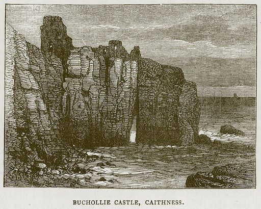 Buchollie Castle, Caithness. Illustration for Picturesque Scotland by Francis Watt and Andrew Carter (Frederick Warne, c 1880).