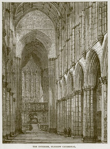 The Interior, Glasgow Cathedral. Illustration for Picturesque Scotland by Francis Watt and Andrew Carter (Frederick Warne, c 1880).