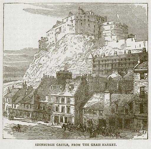 Edinburgh Castle, from the Grass Market. Illustration for Picturesque Scotland by Francis Watt and Andrew Carter (Frederick Warne, c 1880).