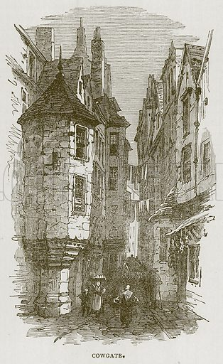 Cowgate. Illustration for Picturesque Scotland by Francis Watt and Andrew Carter (Frederick Warne, c 1880).