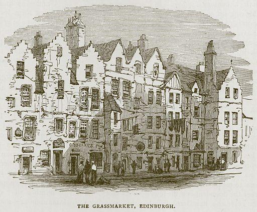 The Grassmarket, Edinburgh. Illustration for Picturesque Scotland by Francis Watt and Andrew Carter (Frederick Warne, c 1880).