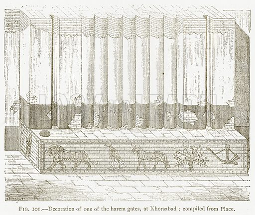 Decoration of one of the Harem Gates, at Khorsabad; Compiled from Place. Illustration for A History of Art in Chaldaea and Assyria by Georges Perrot and Charles Chipiez (Chapman and Hall, 1884).