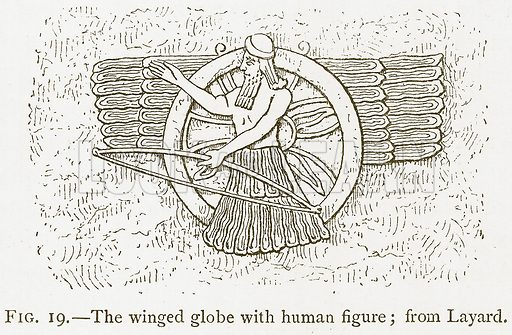 The Winged Globe with Human Figure; Layard. Illustration for A History of Art in Chaldaea and Assyria by Georges Perrot and Charles Chipiez (Chapman and Hall, 1884).