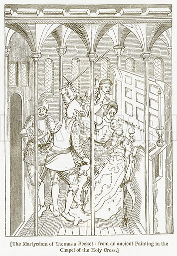 The Martyrdom of Thomas a Becket: From an Ancient Painting in the Chapel of the Holy Cross. Illustration for William Shakespeare A Biography by Charles Knight (Virtue, c 1880).