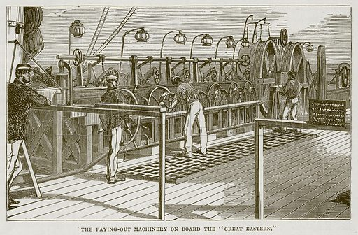 "The Paying-Out Machinery on Board the ""Great Eastern."" Illustration for The Sea by F Whymper (Cassell, c 1890)."