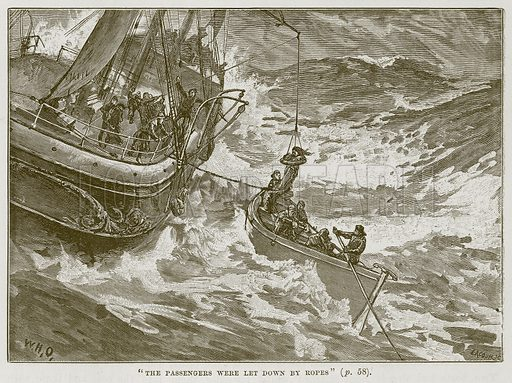 """""""The Passengers were Let Down by Ropes"""". Illustration for The Sea by F Whymper (Cassell, c 1890)."""