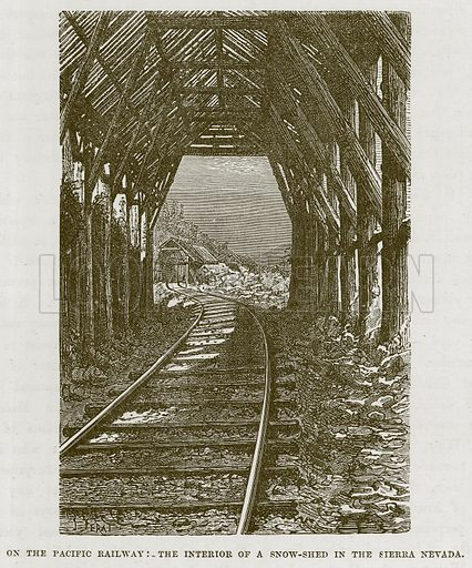 On the Pacific Railway: The Interior of a Snow-Shed in the Sierra Nevada. Illustration for The Sea by F Whymper (Cassell, c 1890).