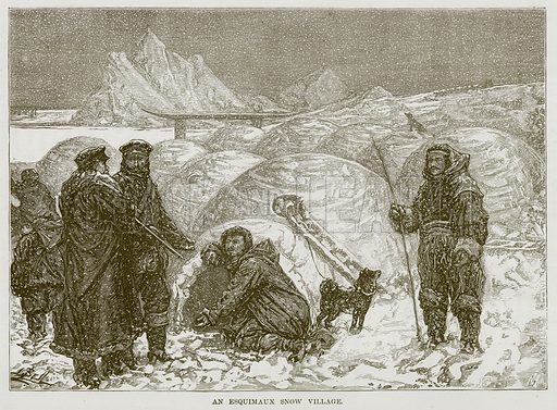 An Esquimaux Snow Village. Illustration for The Sea by F Whymper (Cassell, c 1890).