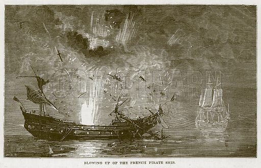 Blowing up of the French Pirate Ship. Illustration for The Sea by F Whymper (Cassell, c 1890).