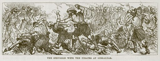 The Struggle with the Pirates at Gibraltar. Illustration for The Sea by F Whymper (Cassell, c 1890).