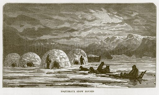 Esquimaux Snow Houses. Illustration for The Sea by F Whymper (Cassell, c 1890).