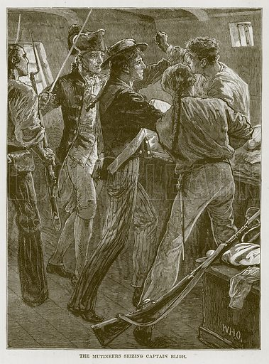 The Mutineers Seizing Captain Bligh. Illustration for The Sea by F Whymper (Cassell, c 1890).