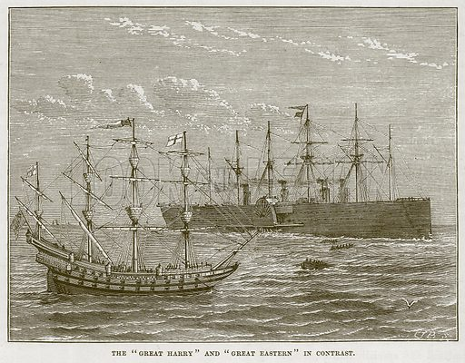 "The ""Great Harry"" and ""Great Eastern"" in Contrast. Illustration for The Sea by F Whymper (Cassell, c 1890)."